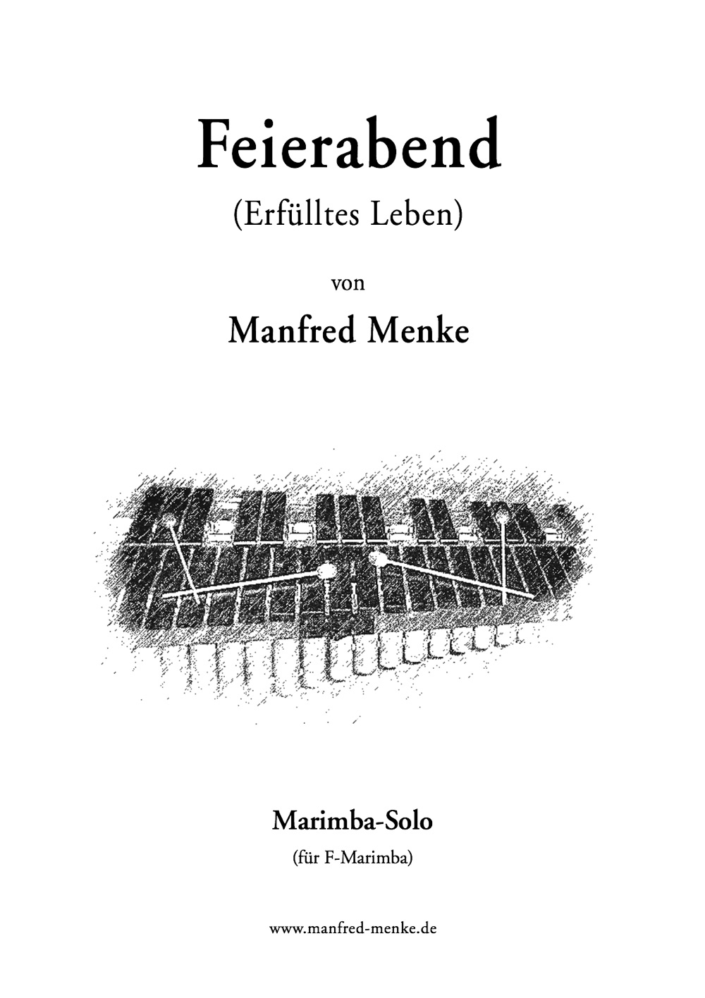 Marimba-Solo · Feierabend (Erfülltes Leben)