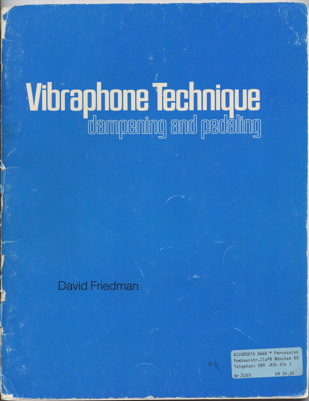 Vibraphone Technique · David Friedman