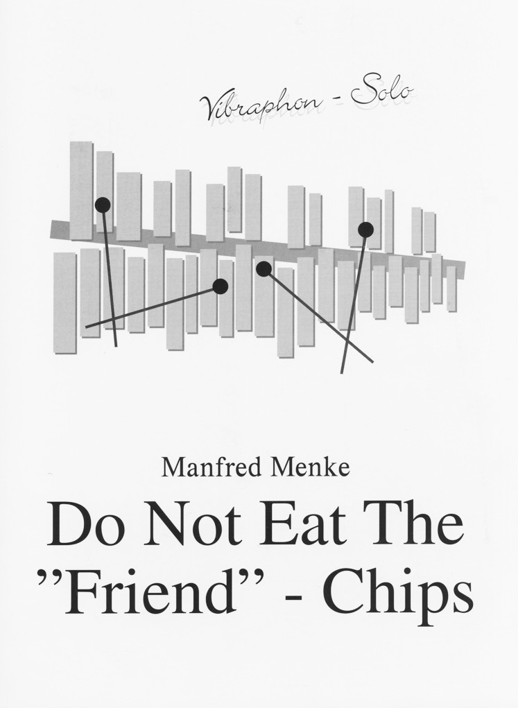 Do Not Eat The Friend-Chips