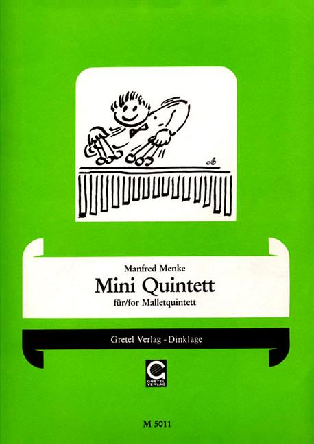 Miniquintett