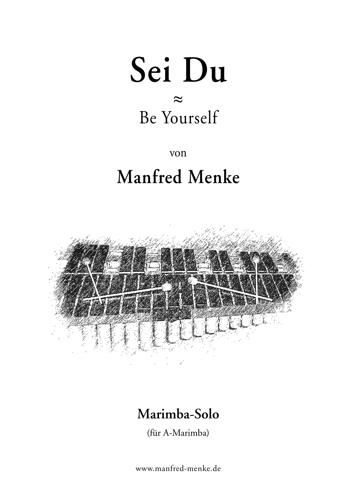 Marimba-Solo · Sei Du (Be Yourself)