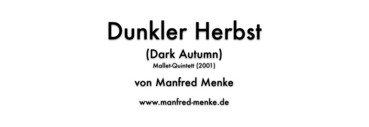 """Film (mit Partitur) von """"Dunkler Herbst"""""""